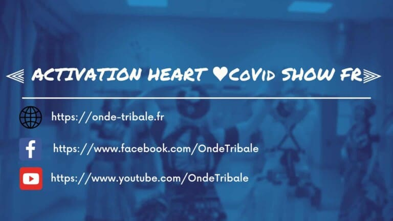 ACTIVATION HEART ♥ CoVid SHOW FR