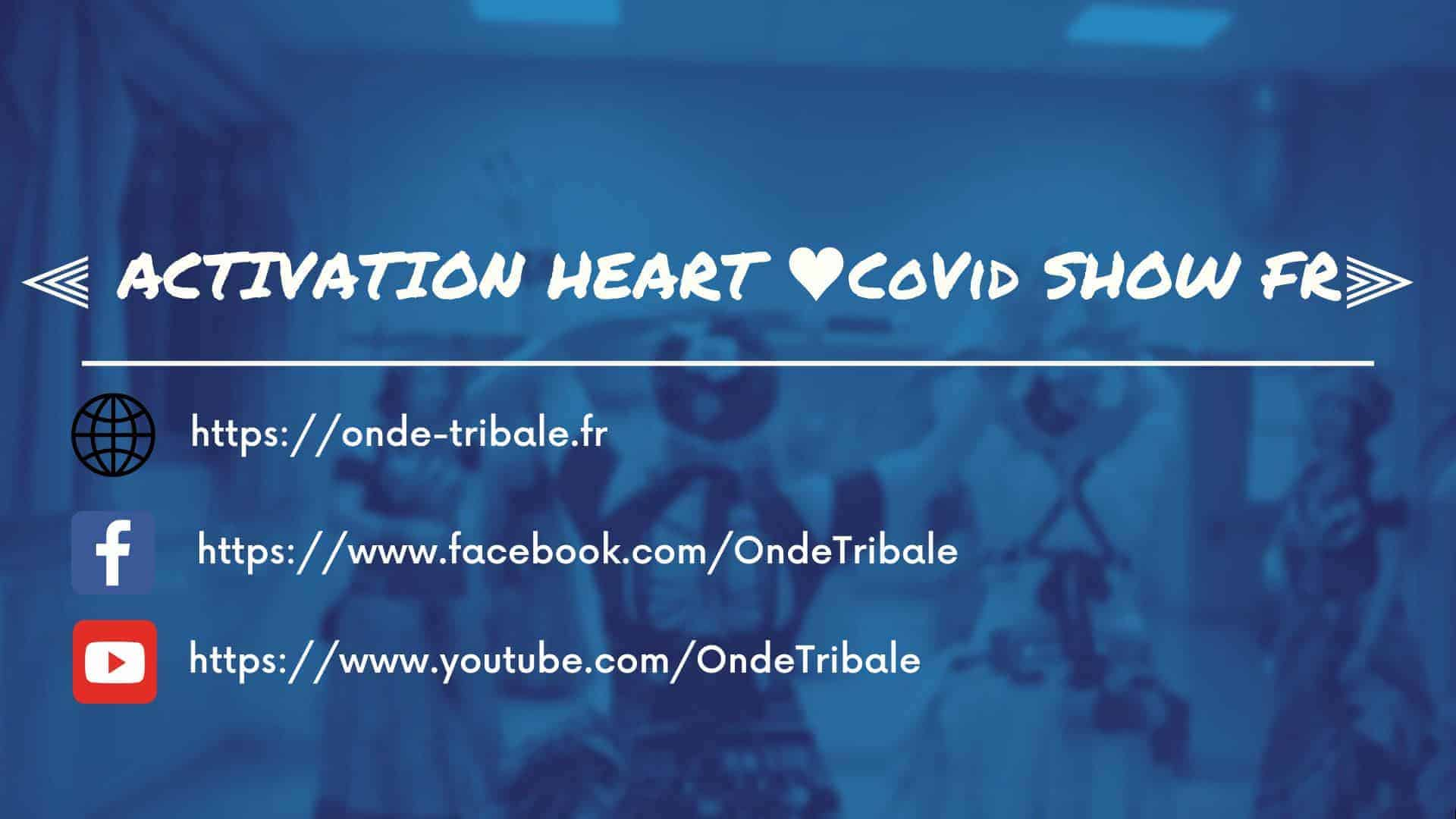 ACTIVATION HEART – CoVid SHOW FR