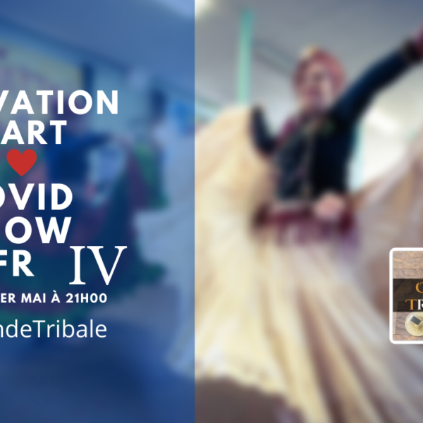 Activation HEART CoVid SHOW FR | Onde Tribale #04